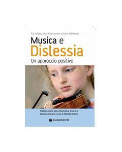 Miles, T.R., Westcombe, J., Ditchfield, D. - Musica e Dislessia, un approccio positivo, a cura di Bufano M. (Rugginenti)