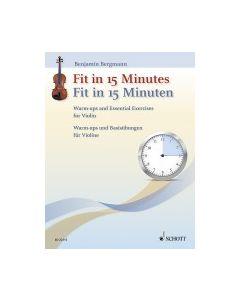 Bergmann, B. - Fit in 15 minutes, riscaldamento e esercizi di base per violino (Schott)