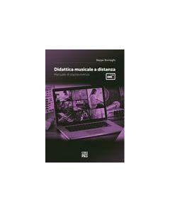 Bornaghi, B. - Didattica musicale a distanza, manuale di sopravvivenza (Curci Audio Pro)