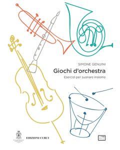 Genuini, S., Giochi d'orchestra, esercizi per suonare insieme (Curci - AccademiaNazionaleSantaCecilia)