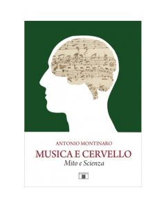 Montinaro, A. - Musica e cervello, mito e scienza (Zecchini)