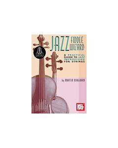 Norgaard, M. - Jazz Fiddle Wizard, guida prtaica per l'improvvisazione Jazz per archi, Audio Online (MelBay)
