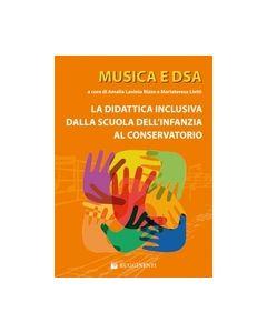 Rizzo, A.L. e Lietti, M. (a cura di) - Musica e DSA, la diattica inclusiva dalla scuola dell'infanzia al conservatorio (Rugginenti)