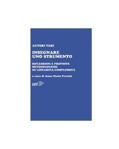 AA.VV. - Insegnare uno strumento, a cura di Freschi, A. M. (EDT)