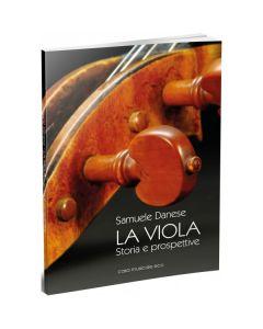 Danese, S. - La Viola, storia e prospettive (Casa Musicale Eco)